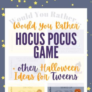 Would You Rather Game – Halloween Ideas for Tweens